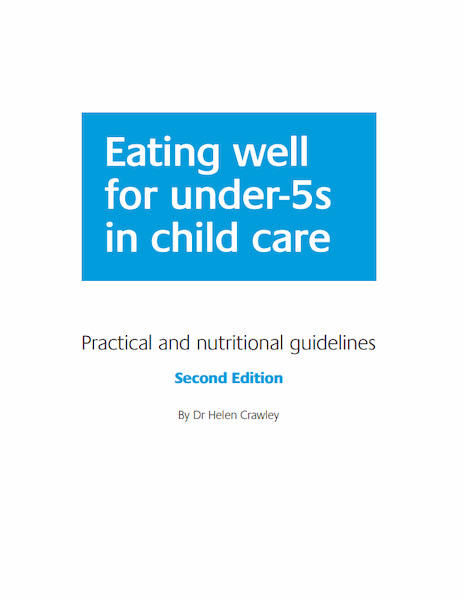 Eating well for under-5s in child care: Practical and nutritional guidelines