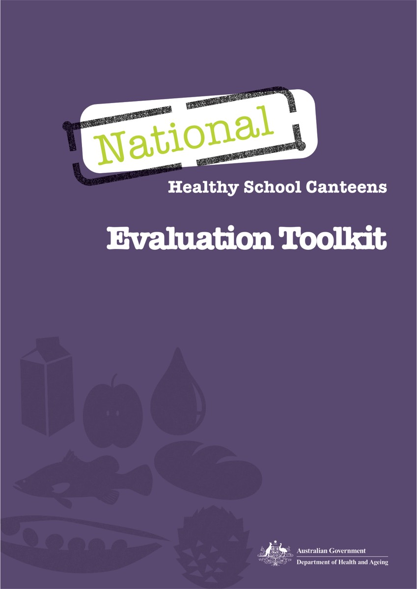 National Healthy Schools Canteen Evaluation Toolkit (2010)