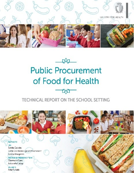 Public Procurement of Food for Health: Technical report on the school setting (2017)