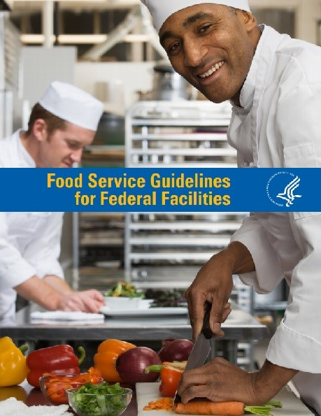 Food Service Guidelines for Federal Facilities (2017)