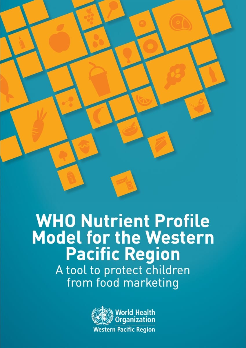 WHO Nutrient Profile Model for the Western Pacific Region (2016)