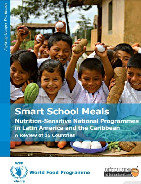 Smart School Meals: Nutrition Sensitive National Programmes in Latin America and the Caribbean A Review of 16 Countries (2017)