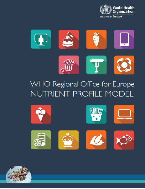 WHO Regional Office for Europe Nutrient Profile Model (2015)