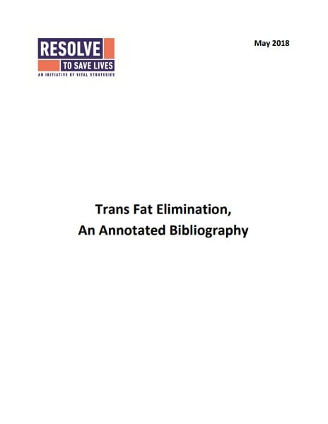 Annotated bibliography: Trans fat elimination